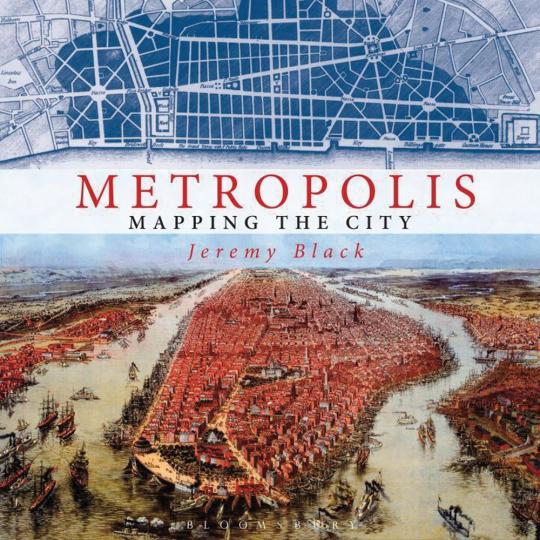 Metropolis. Kartographie der Stadt.