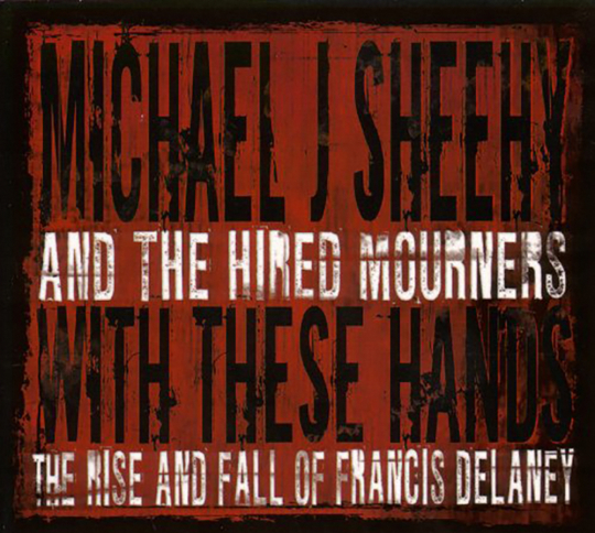 Michael J. Sheehy. With These Hands. CD.