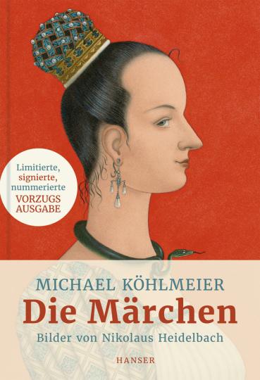 Michael Köhlmeier. Die Märchen. Limitierte, signierte, nummerierte Vorzugsausgabe.
