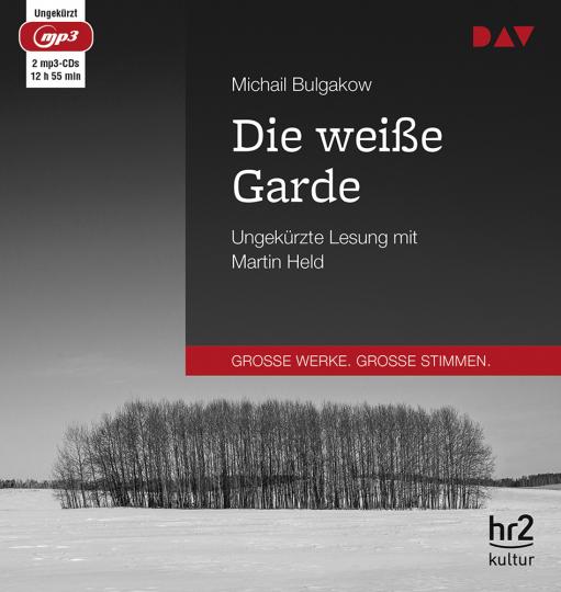 Michail Bulgakow. Die weiße Garde. 2 mp3-CDs.