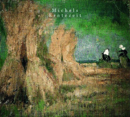 Michels. Erntezeit. CD.