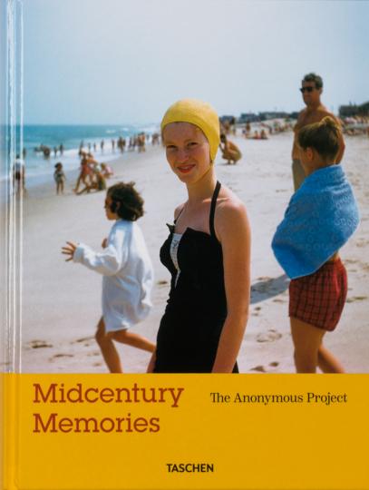 Midcentury Memories. The Anonymus Project. Erinnerungen aus der Mitte des Jahrhunderts.