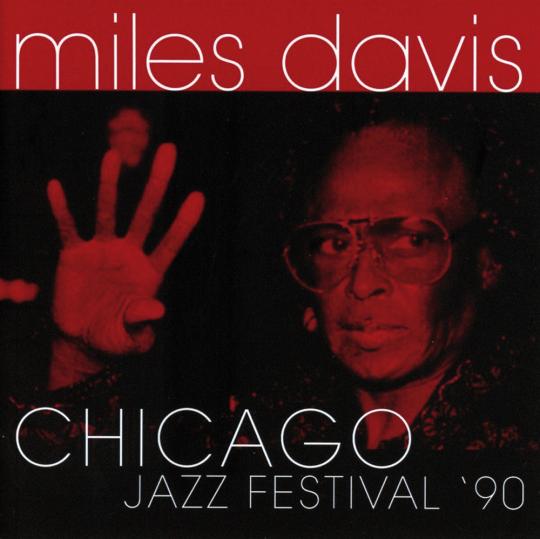 Miles Davis. Chicago Jazz Festival '90. CD.