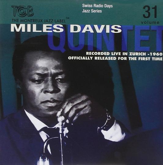 Miles Davis. Zürich 1960. CD.