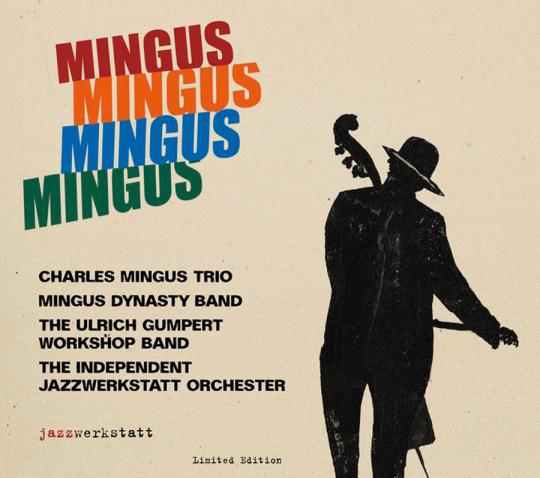 Mingus. Das Porträt. Limited Edition. 4 CDs.