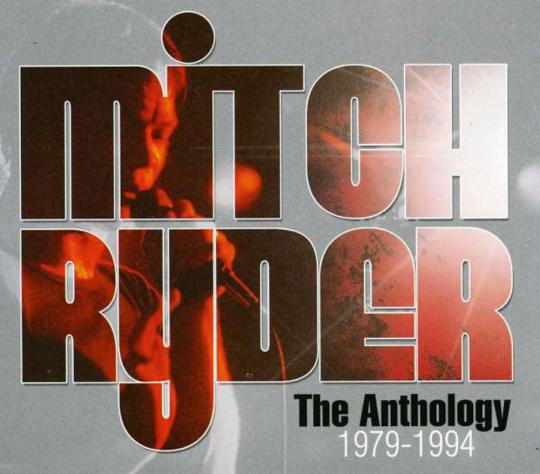 Mitch Ryder. The Anthology 1979-1994. 2 CDs.