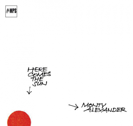 Monty Alexander. Here Comes The Sun. CD.