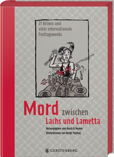 Mord zwischen Lachs und Lametta. 21 Krimis und viele internationale Festtagsmenüs.