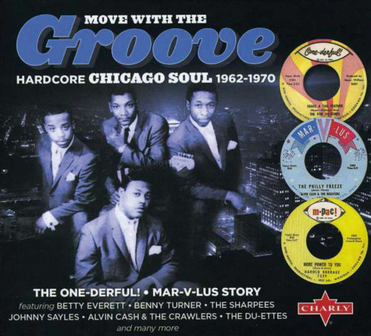 Move with the groove. Hardcore Chicago Soul 1962 - 1970. 2 CDs.