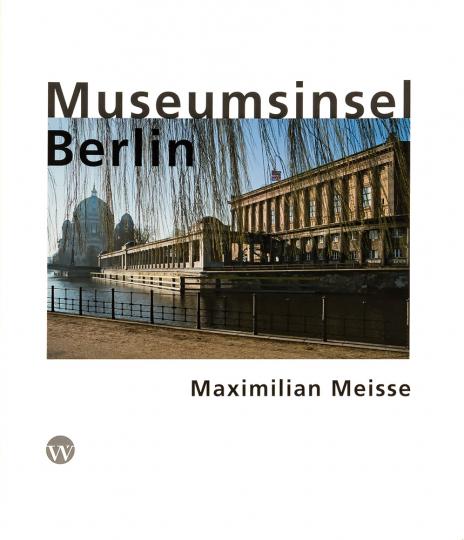 Museumsinsel Berlin. Fotografien.