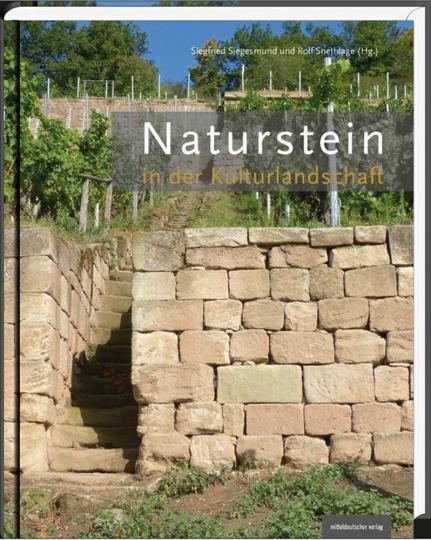 Naturstein in der Kulturlandschaft.