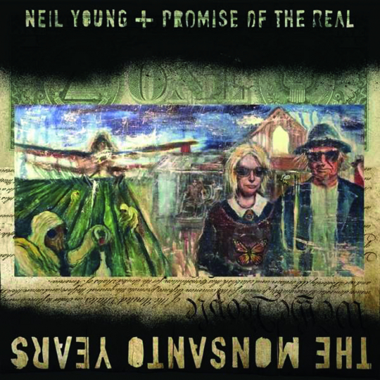 Neil Young. The Monsanto Years. 1 CD, 1 DVD.