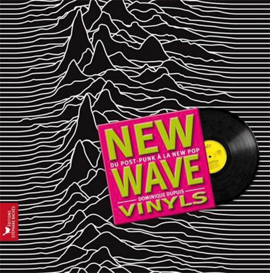 New Wave Vinyls. Vom Post-Punk bis zum New Pop.