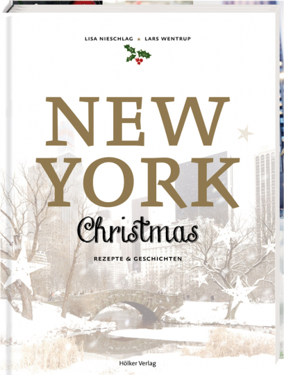 New York Christmas. Rezepte und Geschichten.