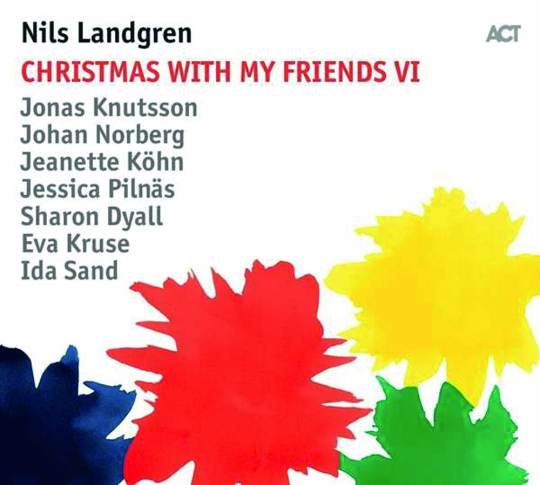Nils Landgren. Christmas With My Friends VI. CD.