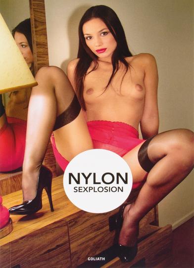 Nylon Sexplosion.