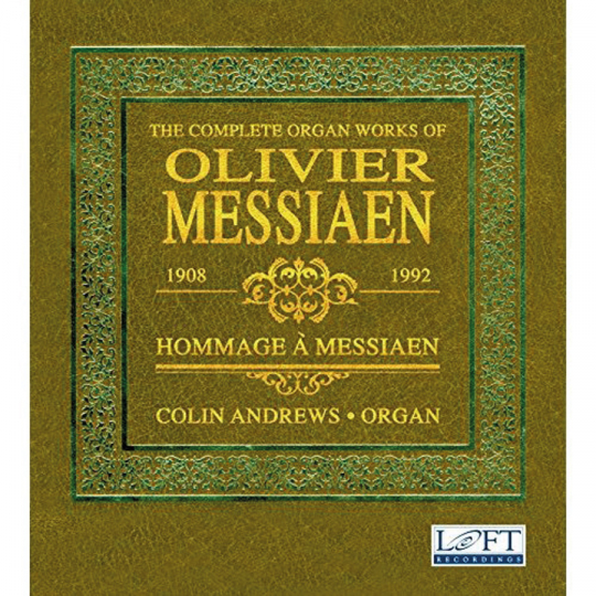Olivier Messiaen. The Complete Organ Works. 8 CDs.