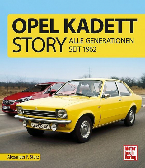 Opel Kadett Story - Alle Generationen seit 1962