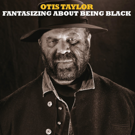 Otis Taylor. Fantasizing About Being Black. 2 Vinyl LPs.