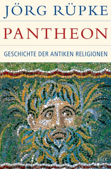 Pantheon. Geschichte der antiken Religionen.