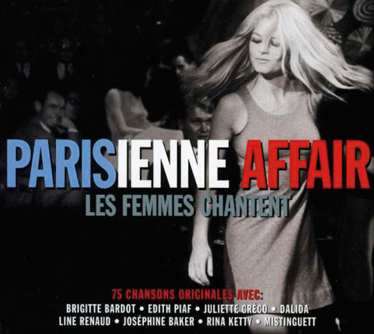 Parisienne Affair. Les Femmes Chantent. 3 CDs.