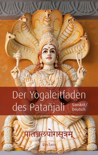 Påtañjalayogasutram - Der Yogaleitfaden des Patañjali.