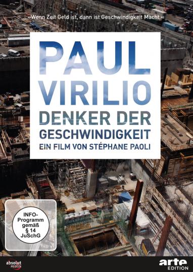 Paul Virilio. Denker der Geschwindigkeit. DVD.