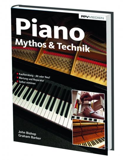Piano. Mythos und Technik.