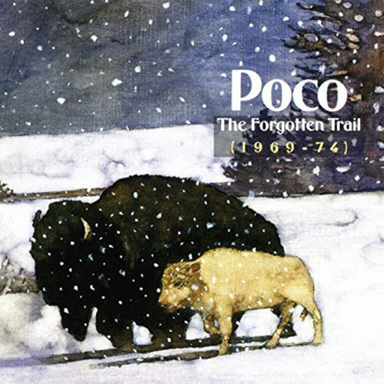 Poco. The Forgotten Trail (1969 - 74). 2 CDs.