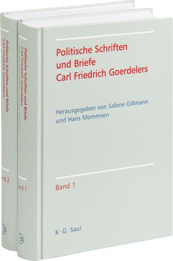 Politische Schriften und Briefe Carl Friedrich Goerdelers. 2 Bde.