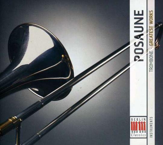 Posaune. Greatest Works. 2 CDs.