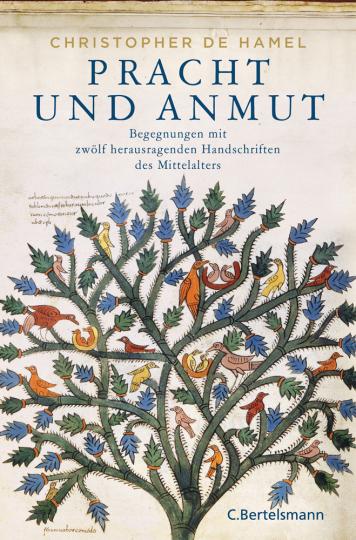 Pracht und Anmut. Begegnungen mit zwölf herausragenden Handschriften des Mittelalters.