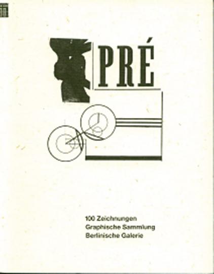 Pré - 100 Zeichnungen der Graphischen Sammlung Berlinische Galerie