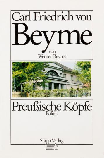Preußische Köpfe. Carl Friedrich von Beyme.