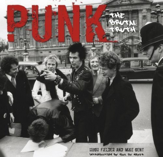 Punk. The Brutal Truth.