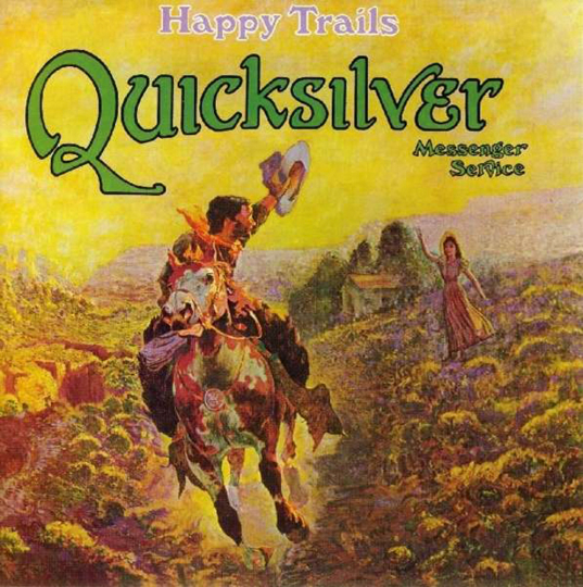 Quicksilver Messenger Service. Happy Trails. CD.
