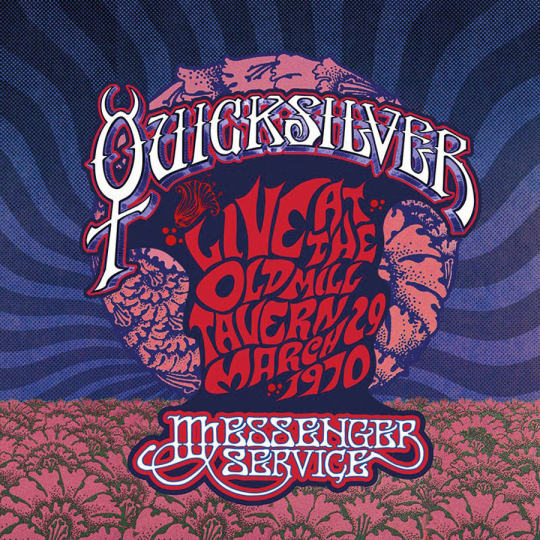Quicksilver Messenger Service. Live At The Old Mill Tavern: March 29, 1970. 2 Vinyl LPs.