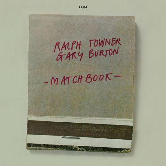 Ralph Towner & Gary Burton. Matchbook (Touchtones). CD.