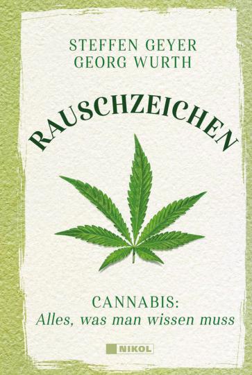 Rauschzeichen. Cannabis. Alles, was man wissen muss.