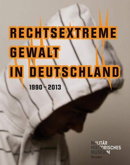Rechtsextreme Gewalt in Deutschland 1990-2013.
