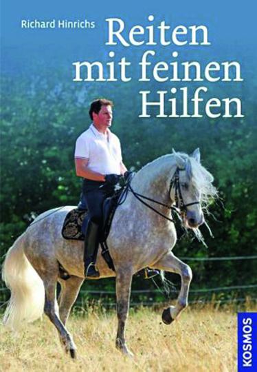 Reiten mit feinen Hilfen. Sitz, Einwirkung, Motivation für Pferd und Reiter.