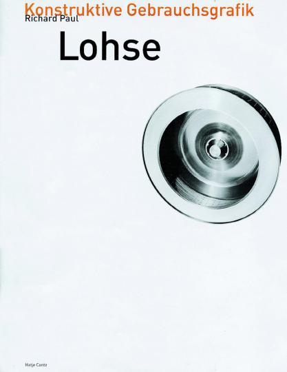 Richard Paul Lohse - Konstruktive Gebrauchsgraphik. Band 1.