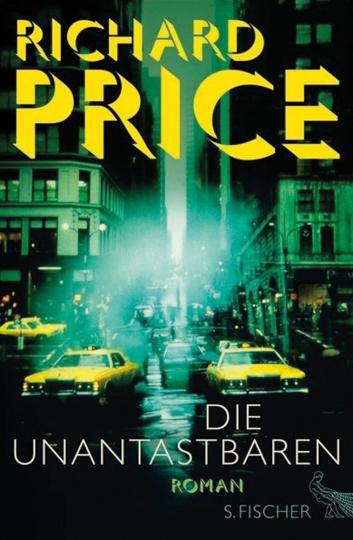 Richard Price. Die Unantastbaren. Roman.