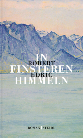 Robert Edric. In finsteren Himmeln.