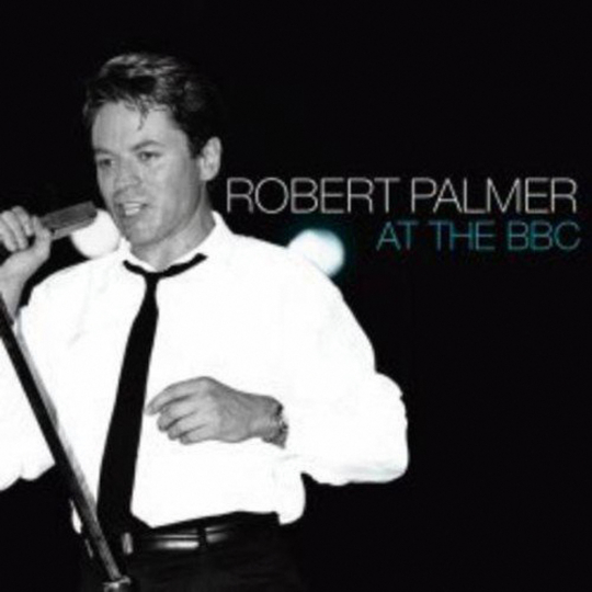 Robert Palmer. At The BBC. CD.