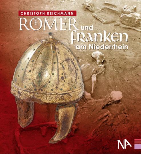 Römer und Franken am Niederrhein.