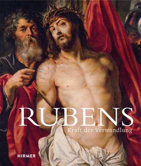 Rubens. Kraft der Verwandlung.