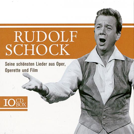 Rudolf Schock. Seine Schönsten Lieder aus Oper, Operette und Film.