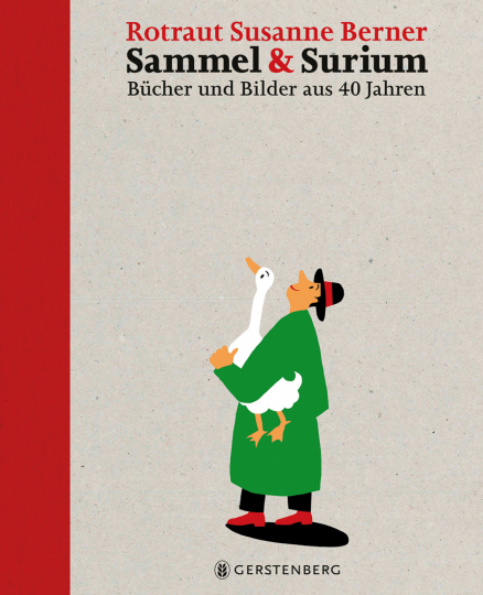 Sammel & Surium. Bücher und Bilder aus 40 Jahren.