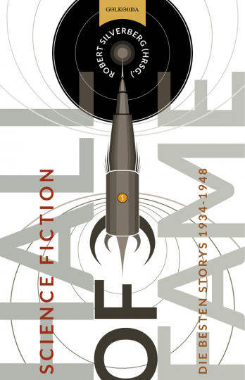 Science Fiction Hall of Fame 1. Die besten Storys 1934-1948.